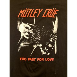 "Mötley Crue ""Too fast for..."