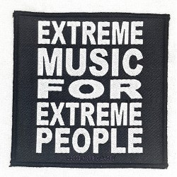 Extreme music for extreme...